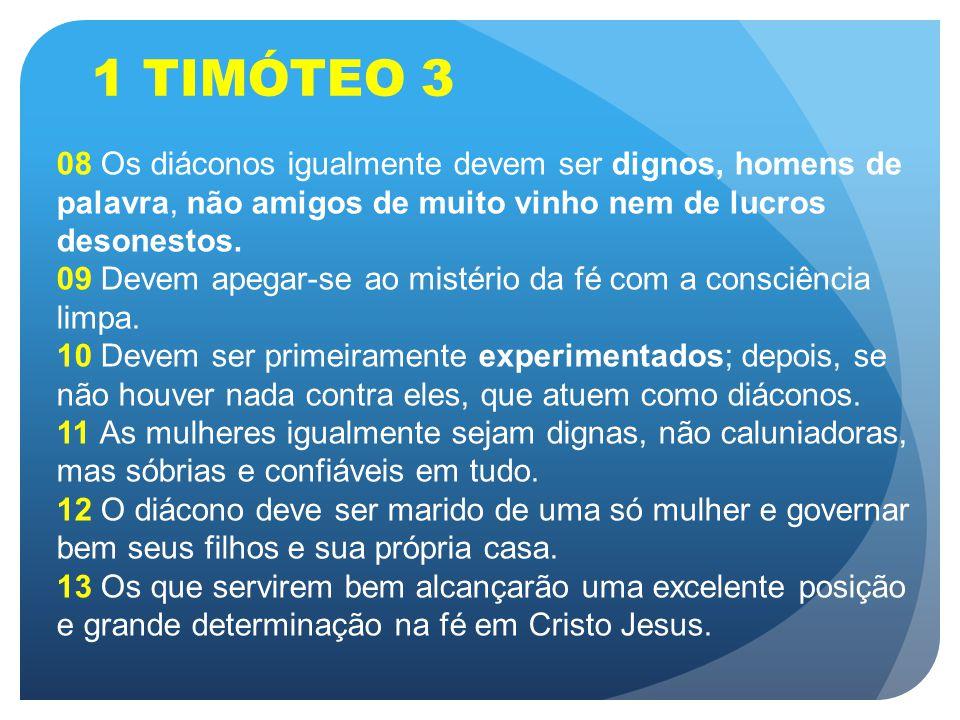 BOM TESTEMUNHO O ministério diaconal não começa no templo e sim no caráter e em casa.