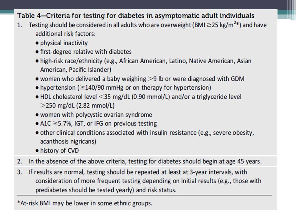 Teste em para DM em pacientes assintomáticos Recomendações: qualquer paciente sobrepeso (IMC>25) ou que tenham um ou mais fatores de risco para DM Em