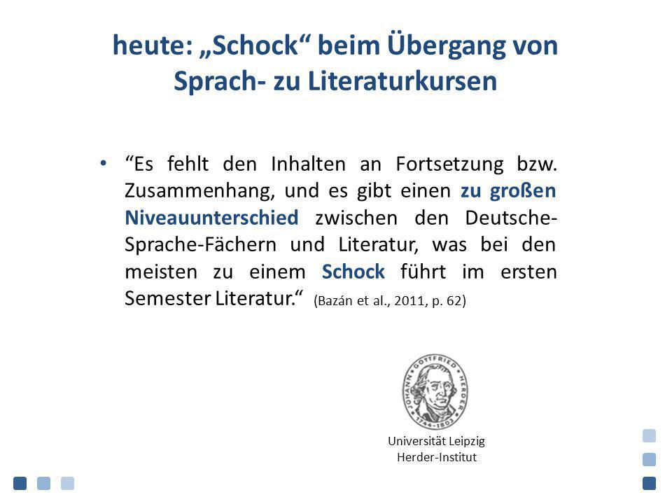 """heute: """"Schock"""" beim Übergang von Sprach- zu Literaturkursen """"Es fehlt den Inhalten an Fortsetzung bzw. Zusammenhang, und es gibt einen zu großen Nive"""