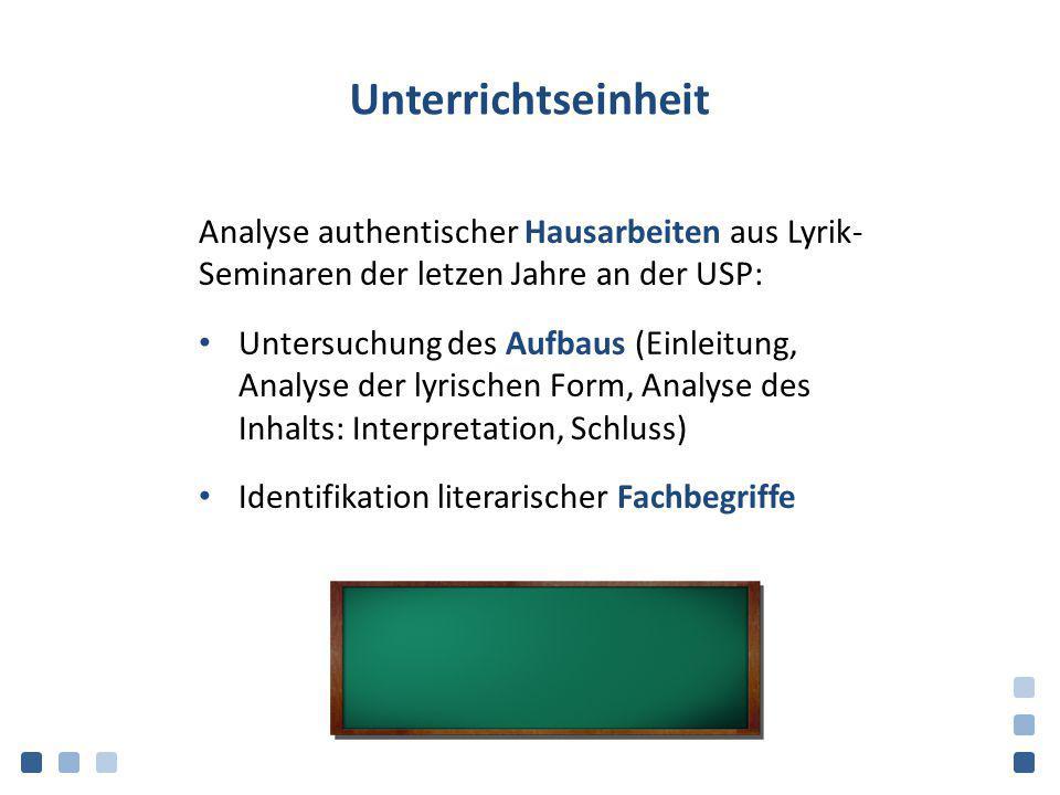 Unterrichtseinheit Analyse authentischer Hausarbeiten aus Lyrik- Seminaren der letzen Jahre an der USP: Untersuchung des Aufbaus (Einleitung, Analyse