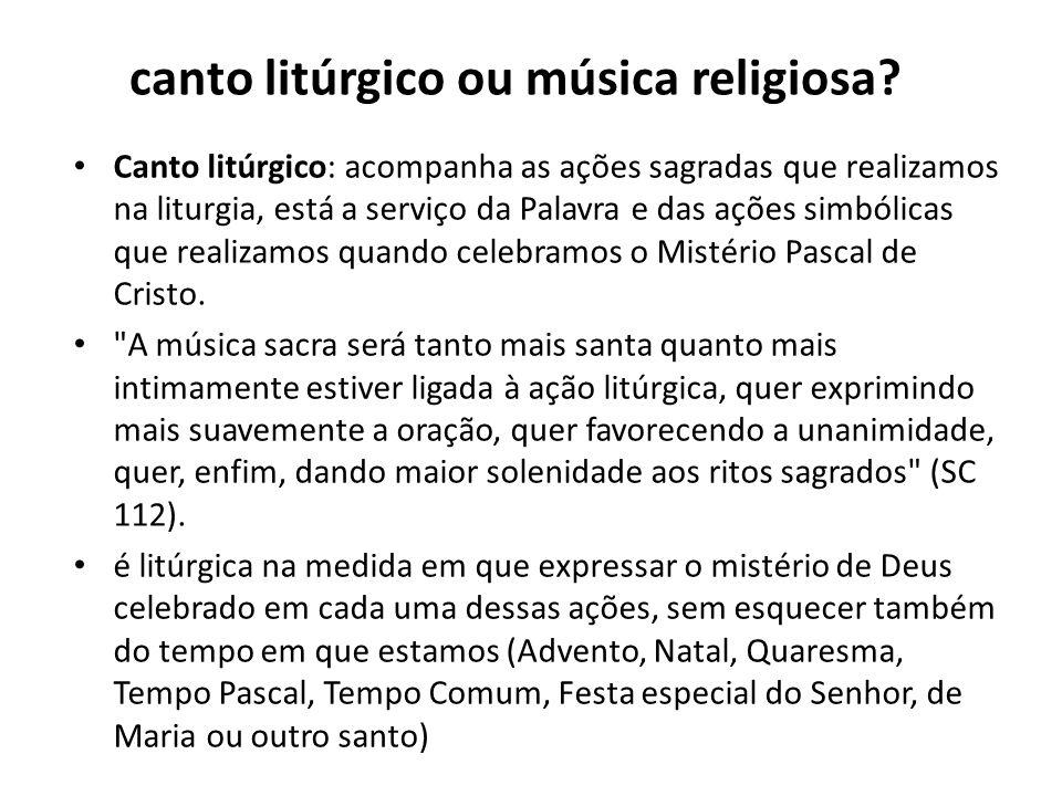 Na missa, a música deve contribuir para o engrandecimento e a profundidade dos momentos litúrgicos ; por isso, cada música precisa se encaixar com momento certo e acompanhar os tempos litúrgicos.