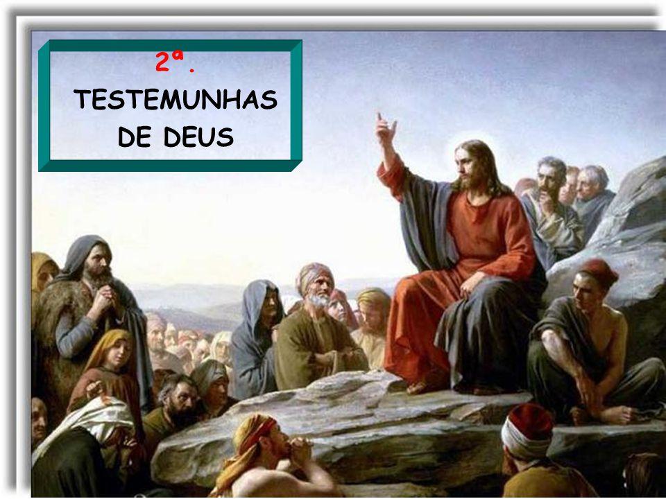 2ª. TESTEMUNHAS DE DEUS