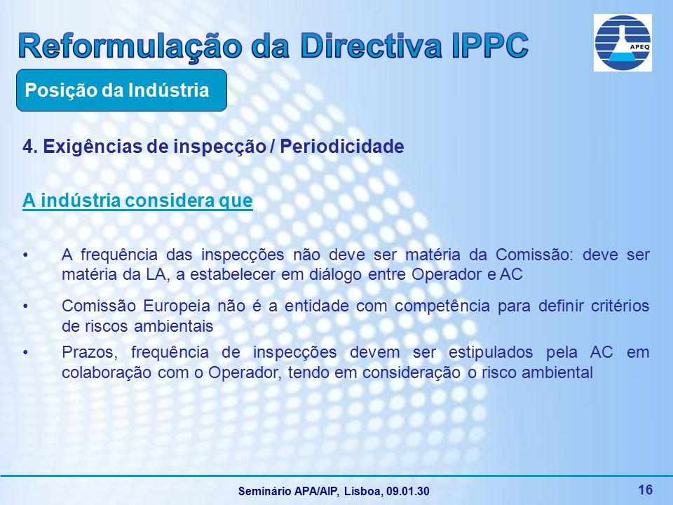 Seminário APA/AIP, Lisboa, 09.01.30 16 4.