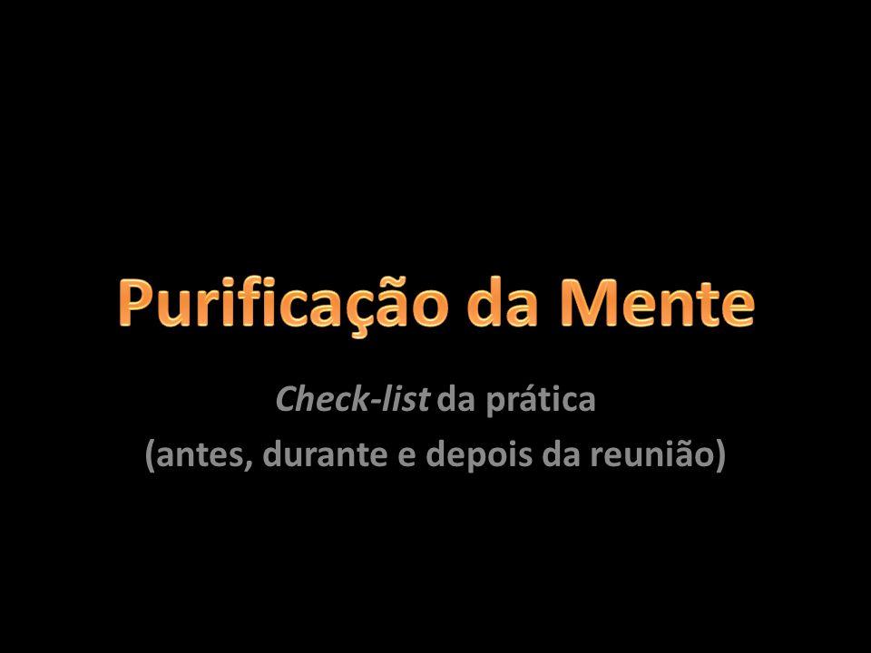 Check-list da prática (antes, durante e depois da reunião)
