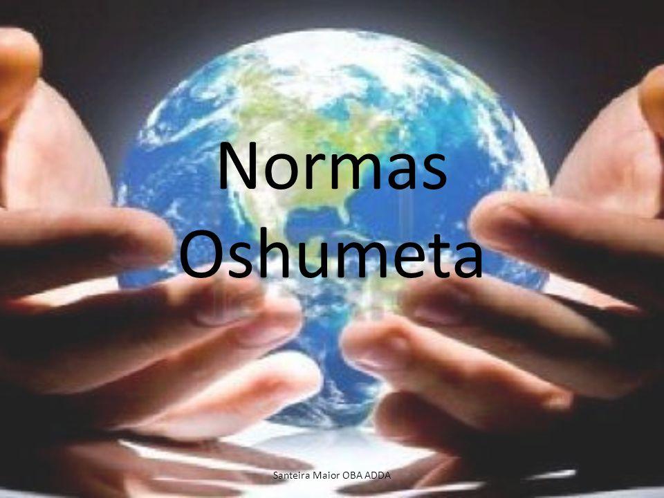 Normas Oshumeta Santeira Maior OBA ADDA