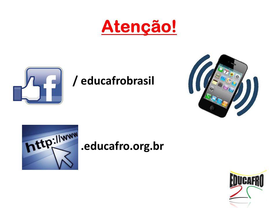 / educafrobrasil /.educafro.org.br Atenção!
