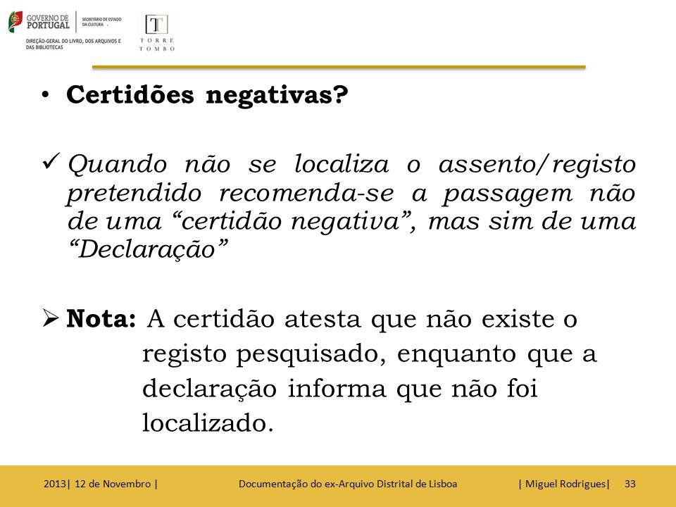 NOTARIAIS 2013| 12 de Novembro | Documentação do ex-Arquivo Distrital de Lisboa | Miguel Rodrigues|34