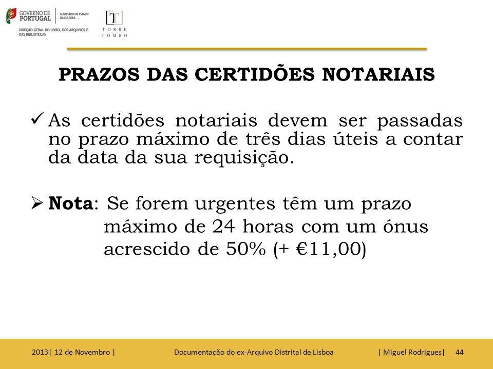 JUDICIAIS 2013| 12 de Novembro | Documentação do ex-Arquivo Distrital de Lisboa | Miguel Rodrigues|45