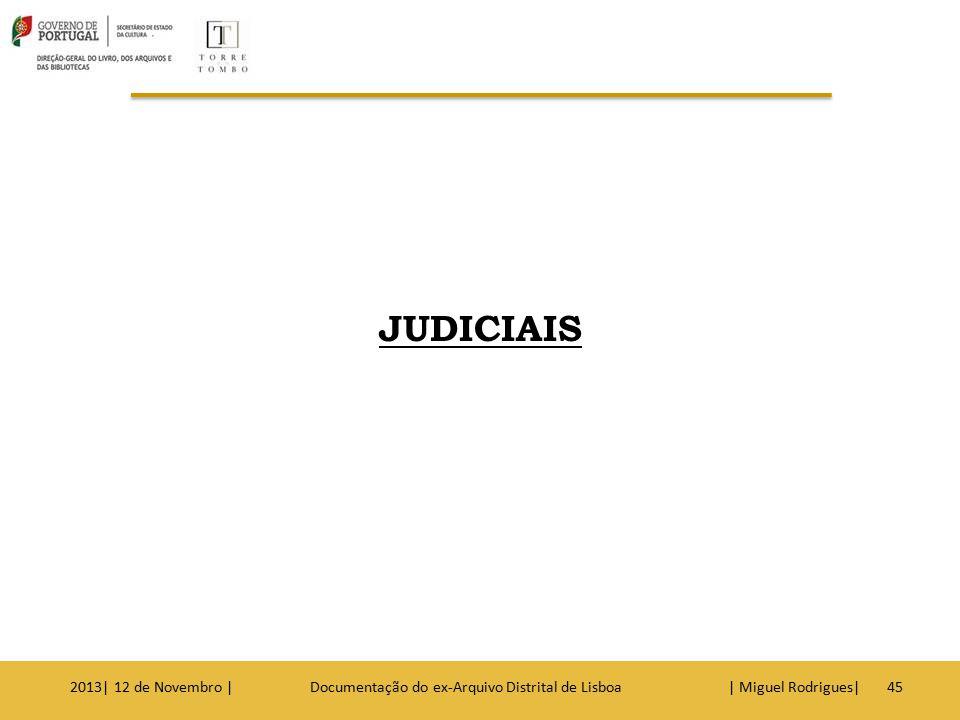 Tribunais Tribunal da Comarca de Lisboa.Tribunal da Comarca de Torres Vedras.