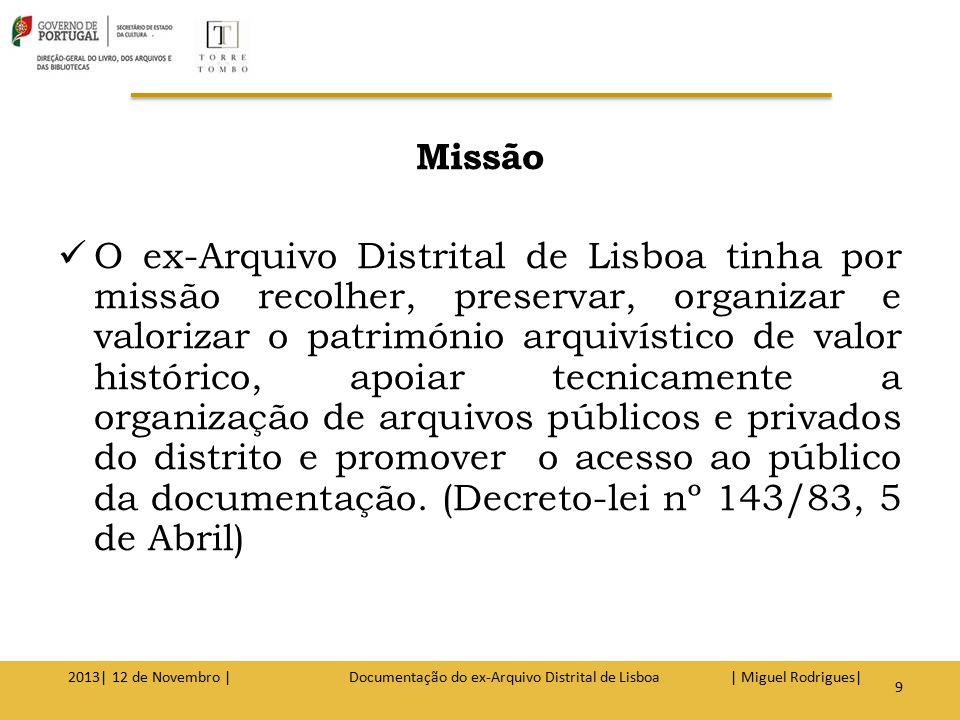 Competências O Despacho nº 18834/2007, de 22 de Junho, do Exmo.
