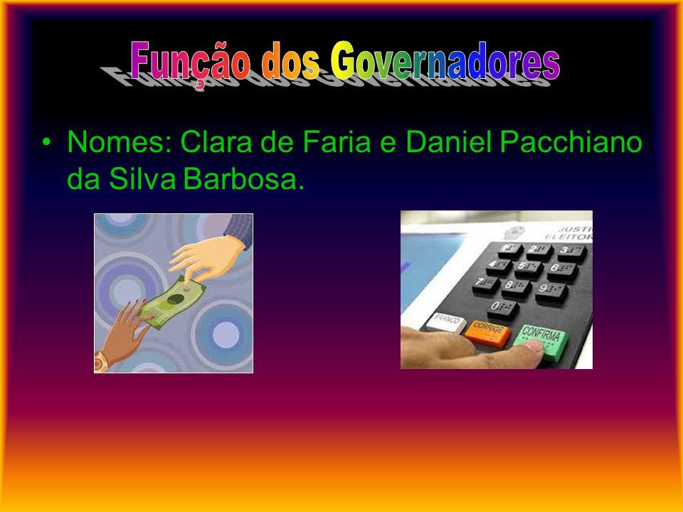 Nomes: Clara de Faria e Daniel Pacchiano da Silva Barbosa.