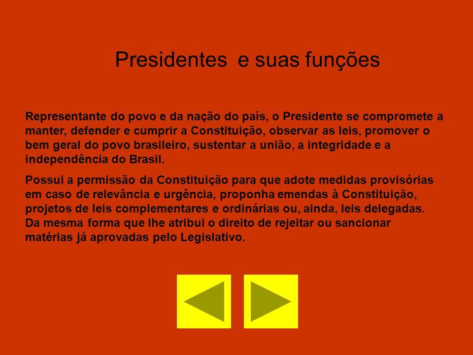 Representante do povo e da nação do país, o Presidente se compromete a manter, defender e cumprir a Constituição, observar as leis, promover o bem ger