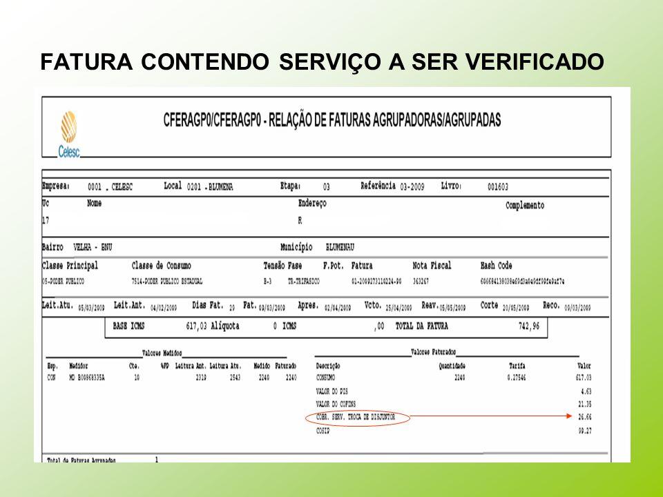 FATURA CONTENDO SERVIÇO A SER VERIFICADO