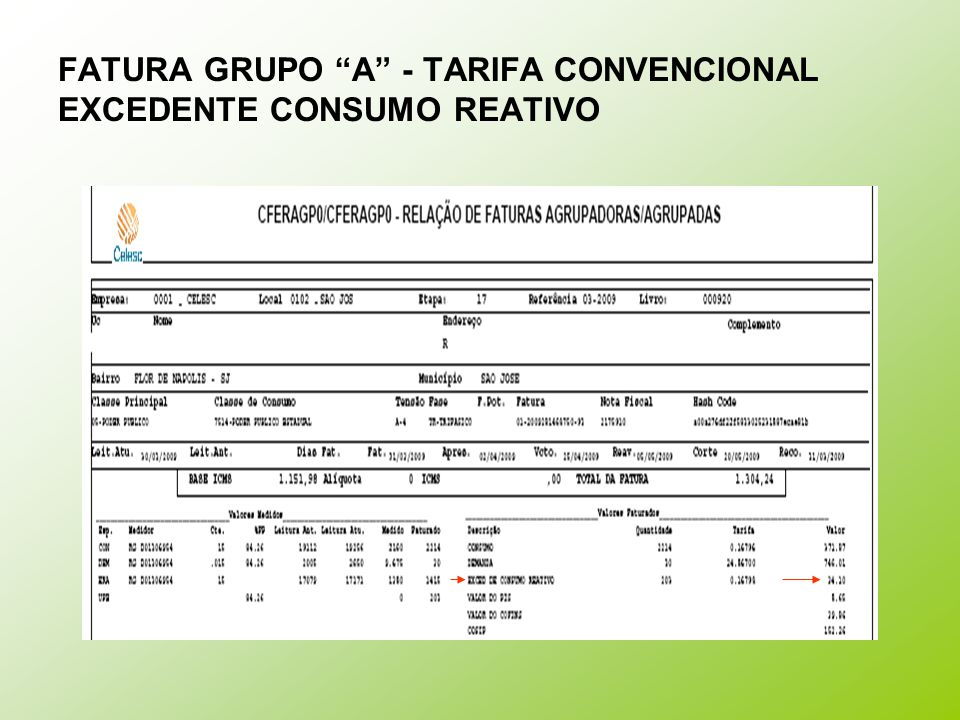 "FATURA GRUPO ""A"" - TARIFA CONVENCIONAL EXCEDENTE CONSUMO REATIVO"