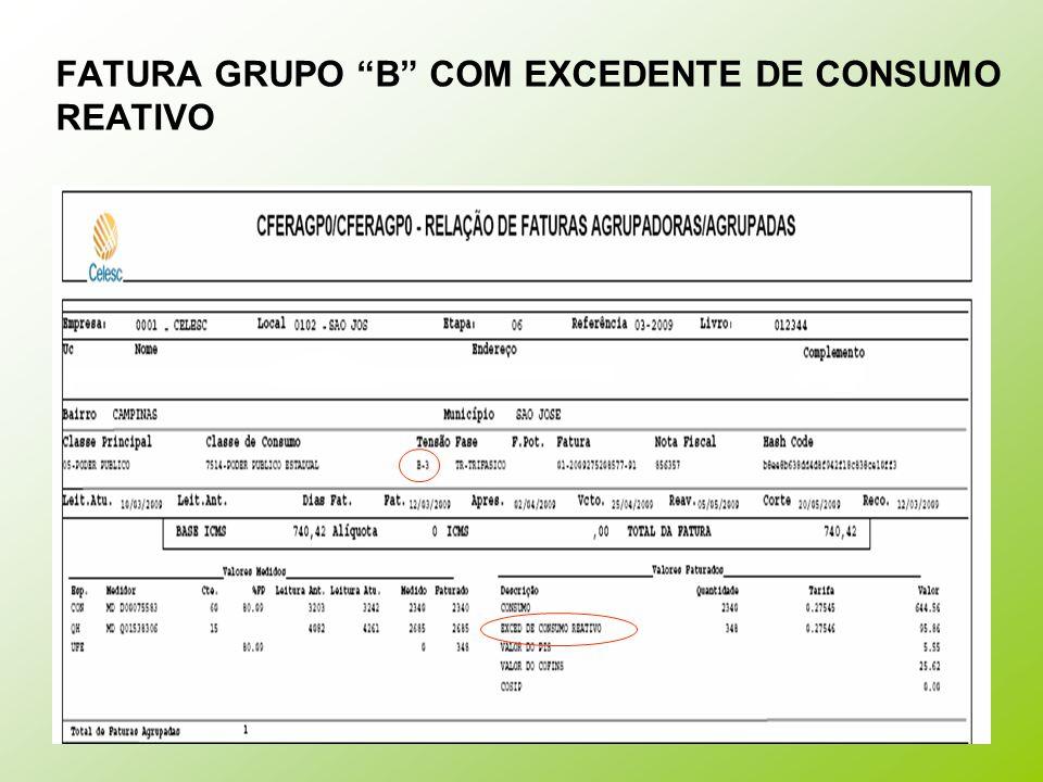 """FATURA GRUPO """"B"""" COM EXCEDENTE DE CONSUMO REATIVO"""