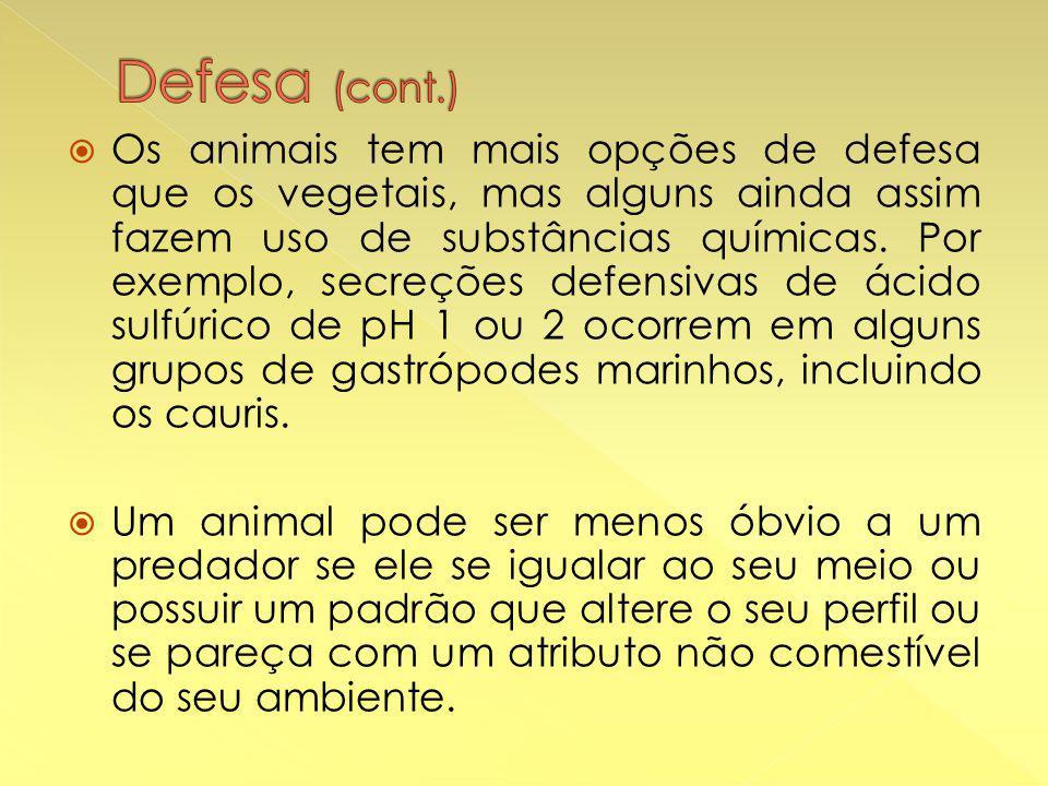  Os animais tem mais opções de defesa que os vegetais, mas alguns ainda assim fazem uso de substâncias químicas.