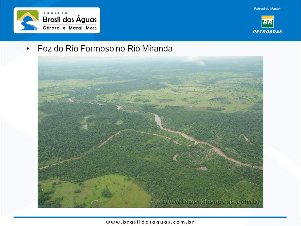 Foz do Rio Formoso no Rio Miranda