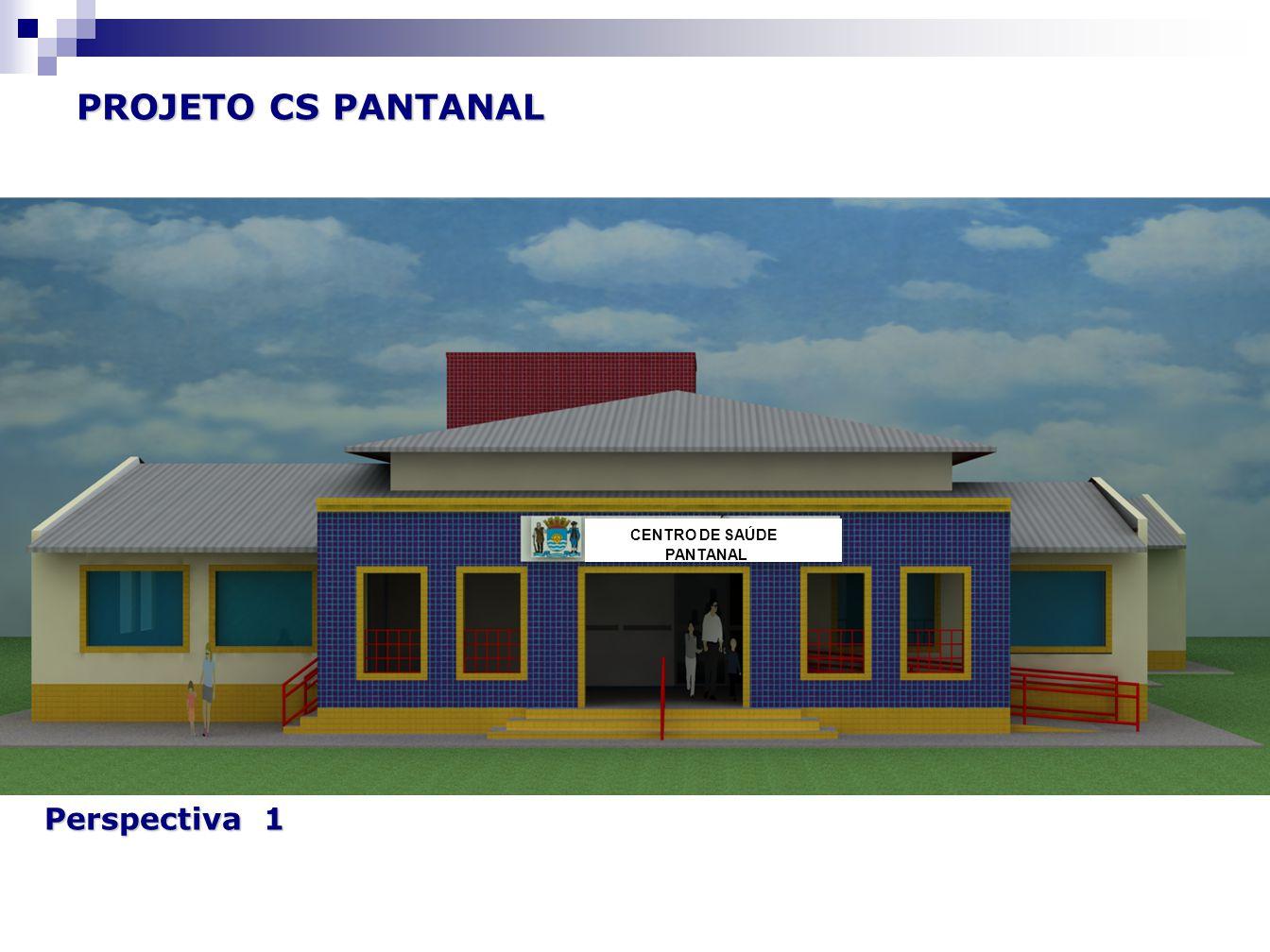 Perspectiva 1 PROJETO CS PANTANAL CENTRO DE SAÚDE PANTANAL