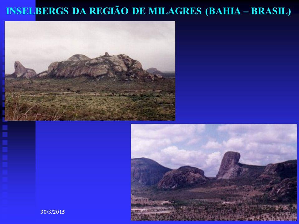 INSELBERGS DA REGIÃO DE MILAGRES (BAHIA – BRASIL) 30/3/201531