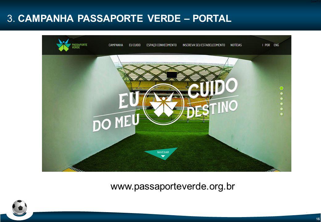 16 Code-P16 3. CAMPANHA PASSAPORTE VERDE – PORTAL www.passaporteverde.org.br