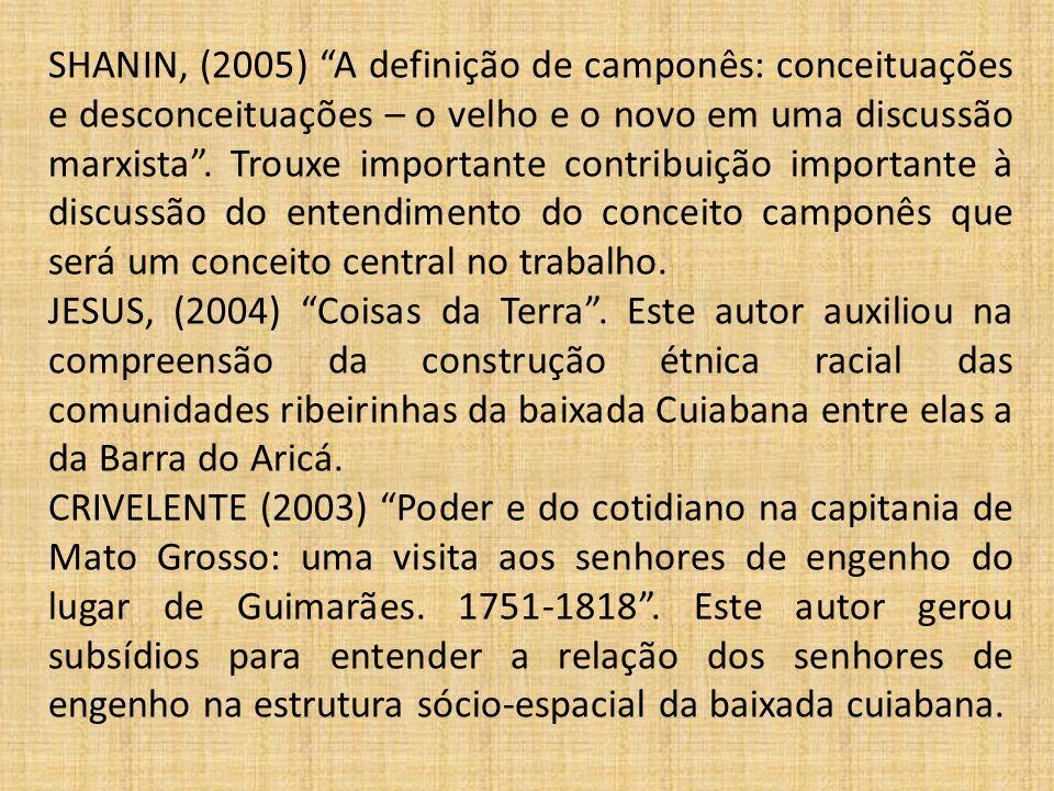 """SHANIN, (2005) """"A definição de camponês: conceituações e desconceituações – o velho e o novo em uma discussão marxista"""". Trouxe importante contribuiçã"""