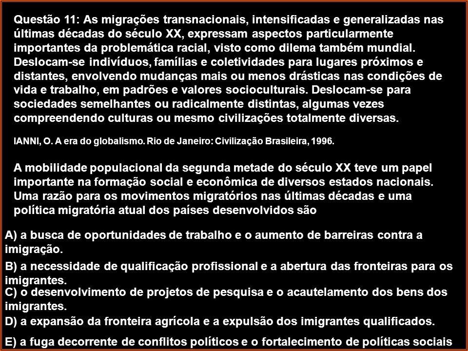A) a busca de oportunidades de trabalho e o aumento de barreiras contra a imigração.