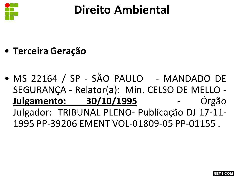 Terceira Geração MS 22164 / SP - SÃO PAULO - MANDADO DE SEGURANÇA - Relator(a): Min.