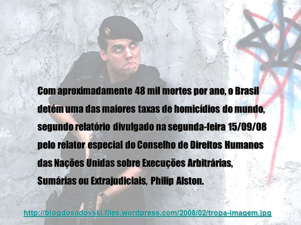 Com aproximadamente 48 mil mortes por ano, o Brasil detém uma das maiores taxas de homicídios do mundo, segundo relatório divulgado na segunda-feira 1