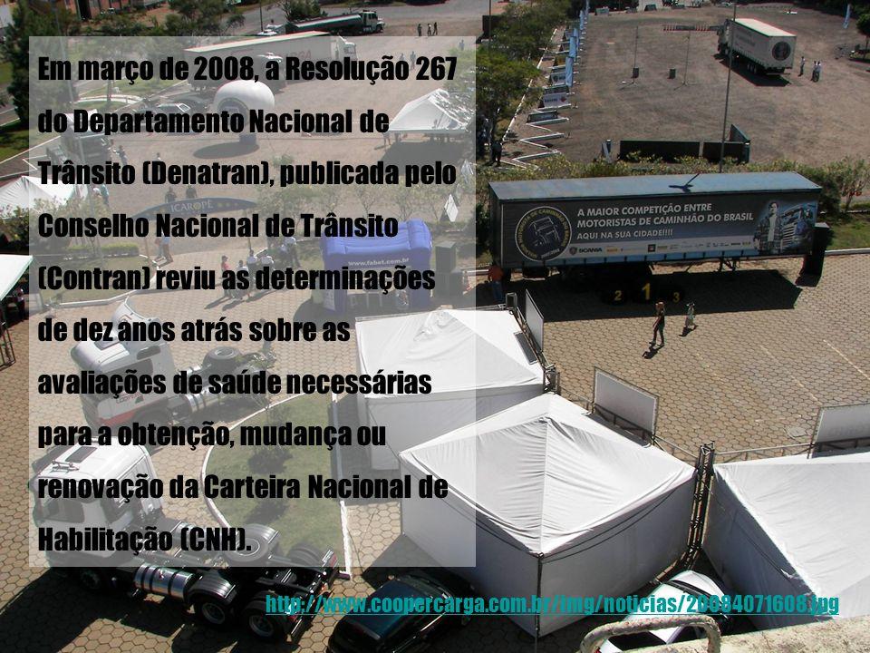 http://www.coopercarga.com.br/img/noticias/20084071608.jpg Em março de 2008, a Resolução 267 do Departamento Nacional de Trânsito (Denatran), publicad
