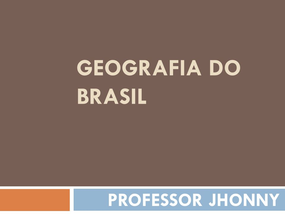 Aula 4 Paisagens do Brasil