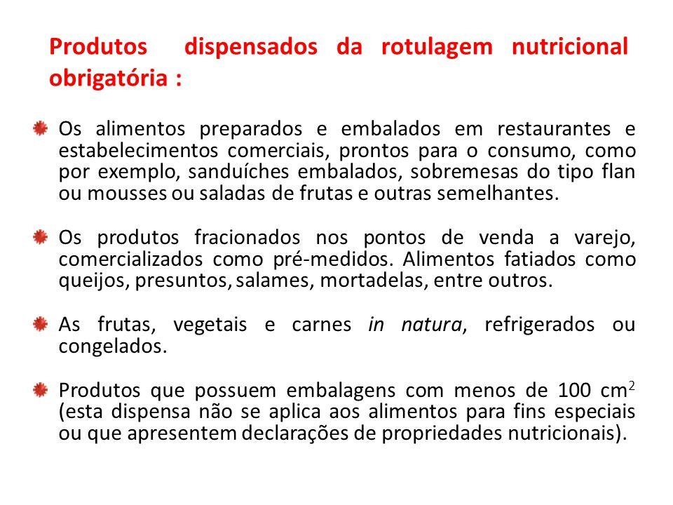 Os alimentos preparados e embalados em restaurantes e estabelecimentos comerciais, prontos para o consumo, como por exemplo, sanduíches embalados, sob