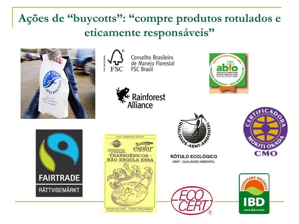 """Ações de """"buycotts"""": """"compre produtos rotulados e eticamente responsáveis"""""""