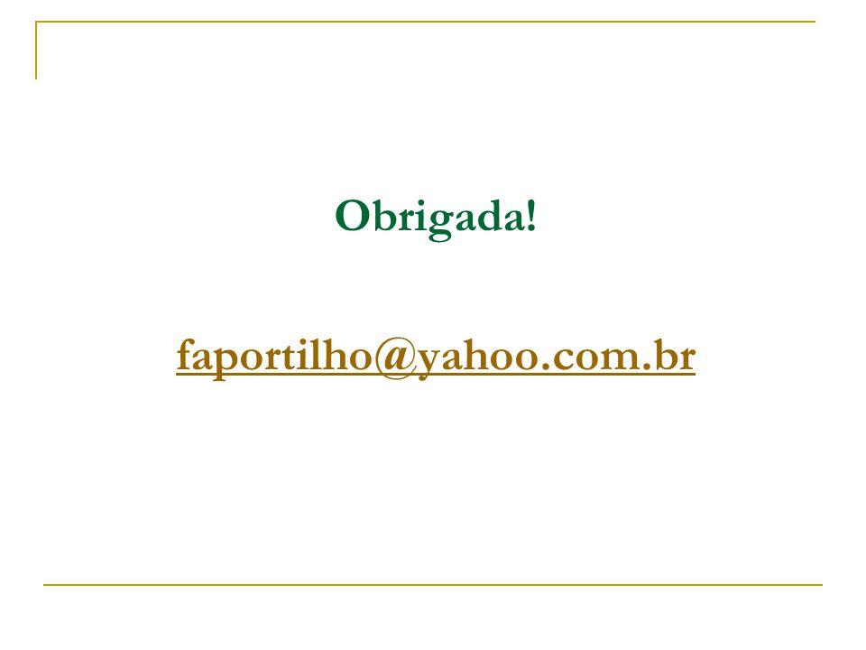 Obrigada! faportilho@yahoo.com.br