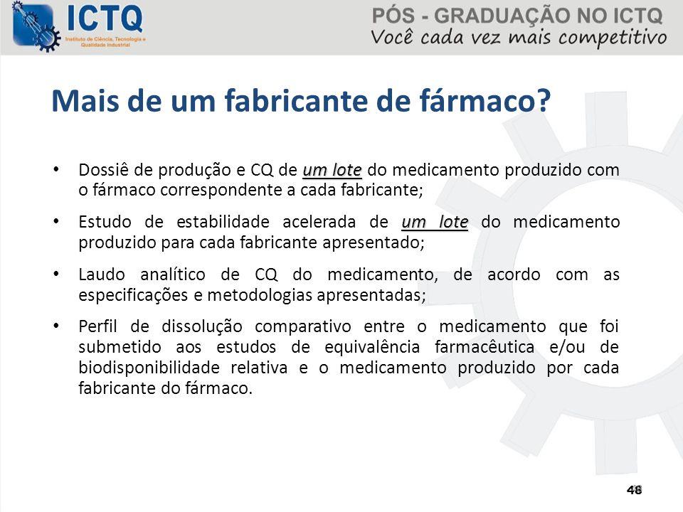 um lote Dossiê de produção e CQ de um lote do medicamento produzido com o fármaco correspondente a cada fabricante; um lote Estudo de estabilidade ace