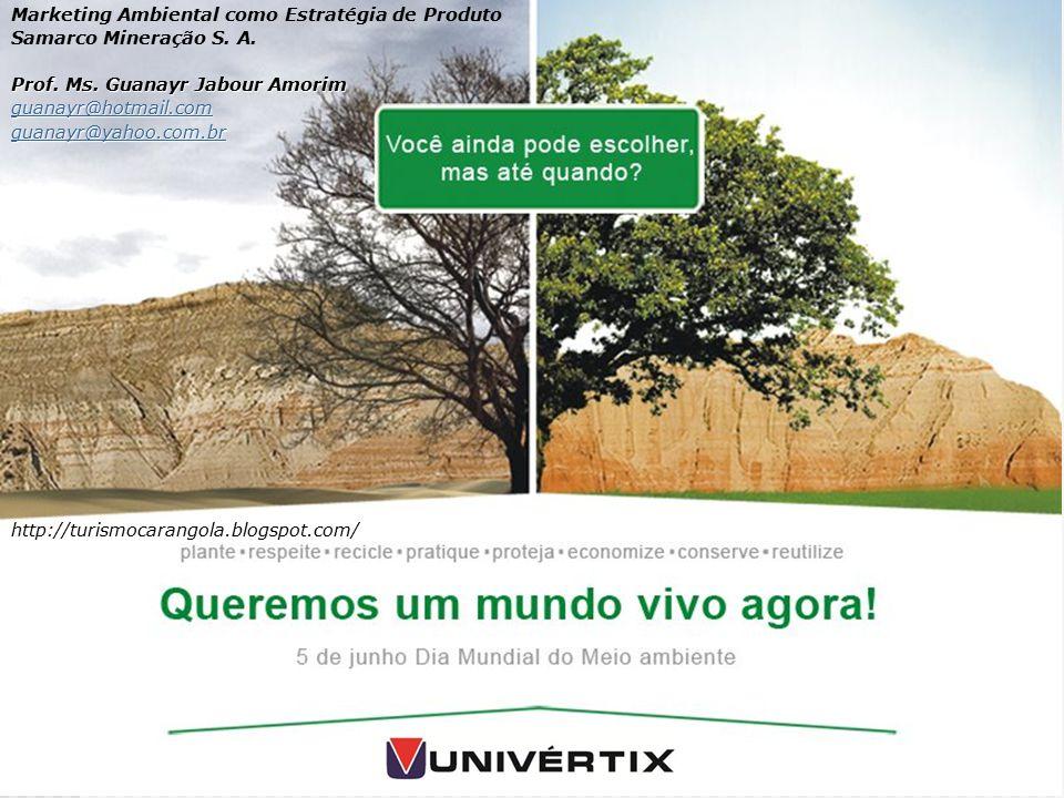 Marketing Ambiental como Estratégia de Produto Samarco Mineração S.