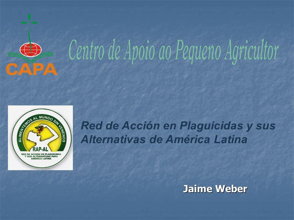 Jaime Weber Red de Acción en Plaguicidas y sus Alternativas de América Latina