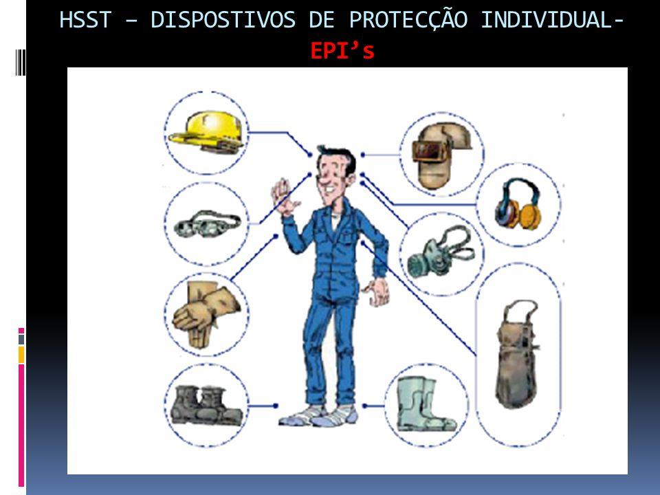 HSST – DISPOSTIVOS DE PROTECÇÃO INDIVIDUAL- EPI's