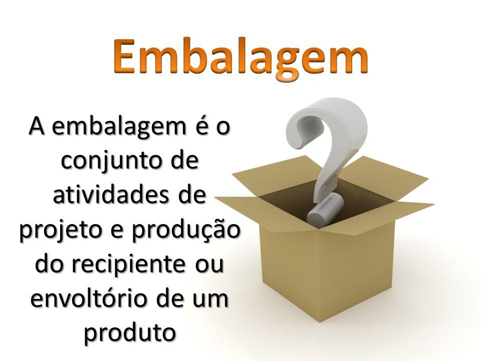 A embalagem é o conjunto de atividades de projeto e produção do recipiente ou envoltório de um produto
