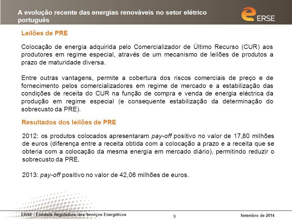 Rotulagem ERSE - Entidade Reguladora dos Serviços Energéticos Setembro de 2014 A evolução recente das energias renováveis no setor elétrico português 10 Simulador de rotulagem (A Lord) O que é a rotulagem de energia elétrica.