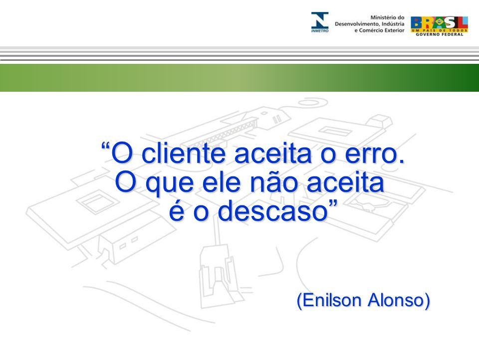 """Marca do evento """"O cliente aceita o erro. O que ele não aceita é o descaso"""" (Enilson Alonso)"""