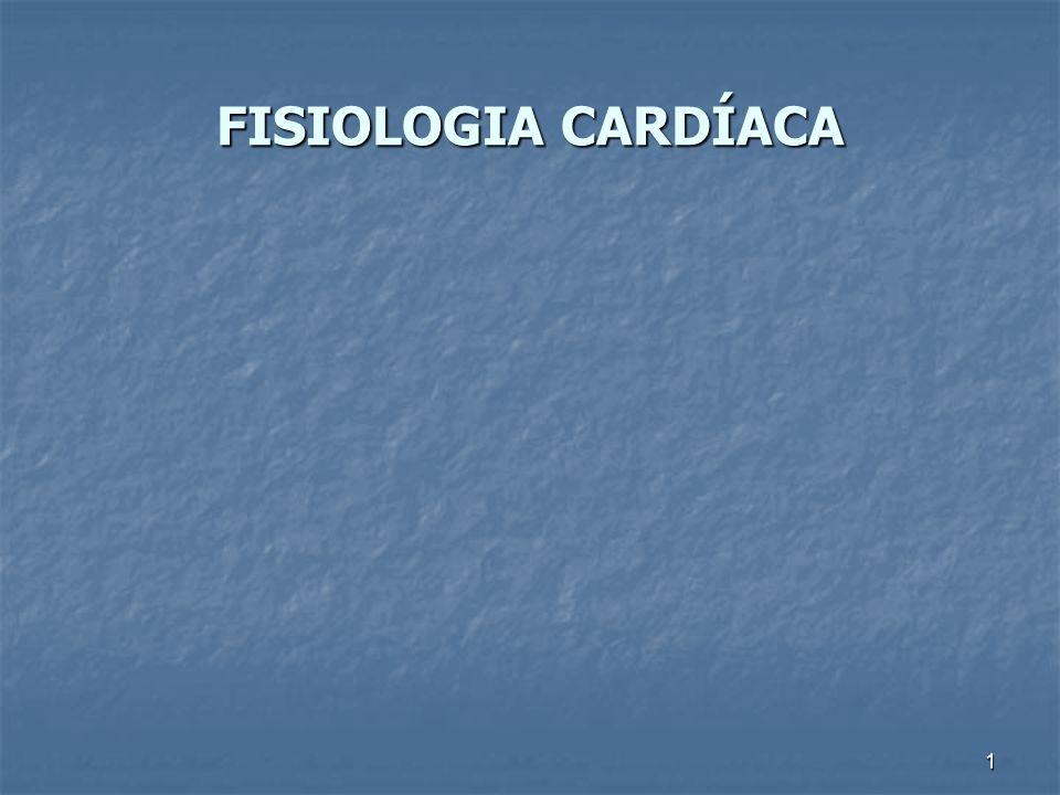 1 FISIOLOGIA CARDÍACA