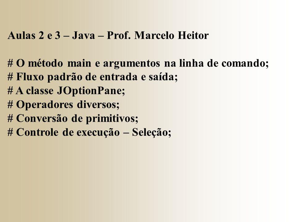 Aulas 2 e 3 – Java – Prof.