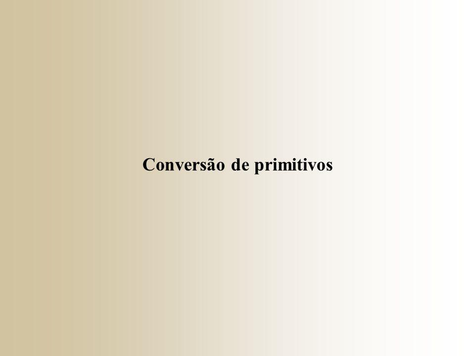 Conversão de primitivos