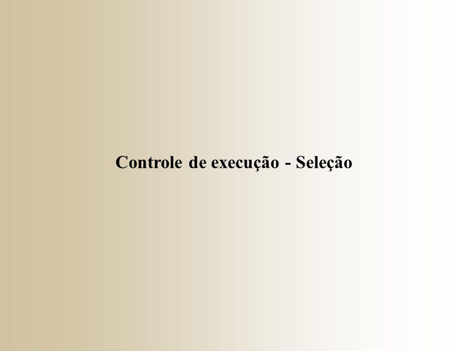 Controle de execução - Seleção
