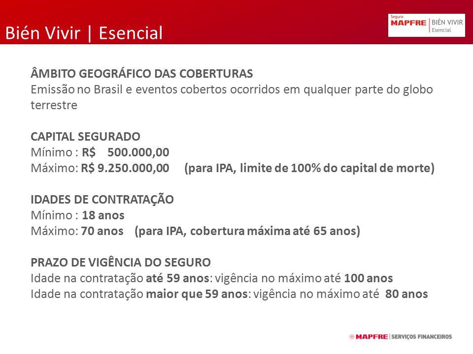 Bién Vivir | Esencial ÂMBITO GEOGRÁFICO DAS COBERTURAS Emissão no Brasil e eventos cobertos ocorridos em qualquer parte do globo terrestre CAPITAL SEG