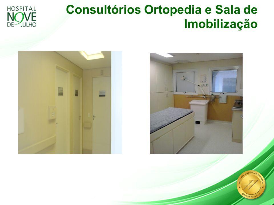 Consultórios Ortopedia e Sala de Imobilização