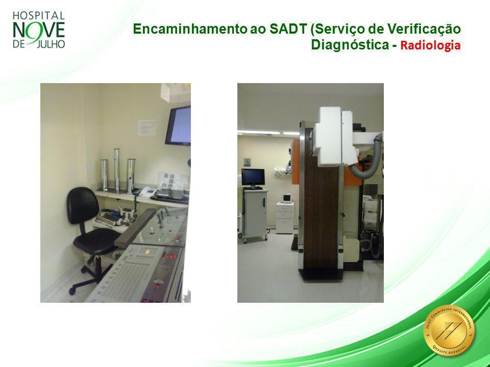 Encaminhamento ao SADT (Serviço de Verificação Diagnóstica - Radiologia