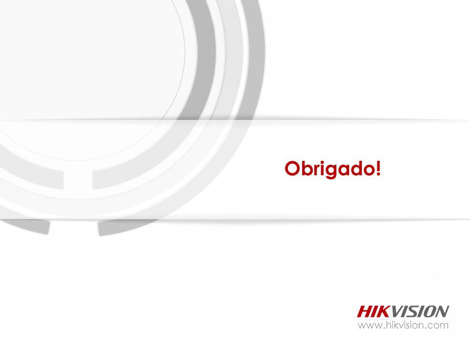 Obrigado! www.hikvision.com