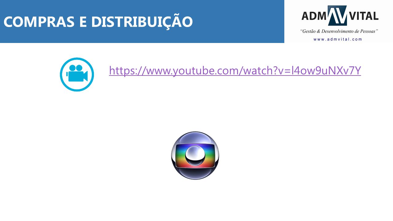 COMPRAS E DISTRIBUIÇÃO https://www.youtube.com/watch?v=l4ow9uNXv7Y