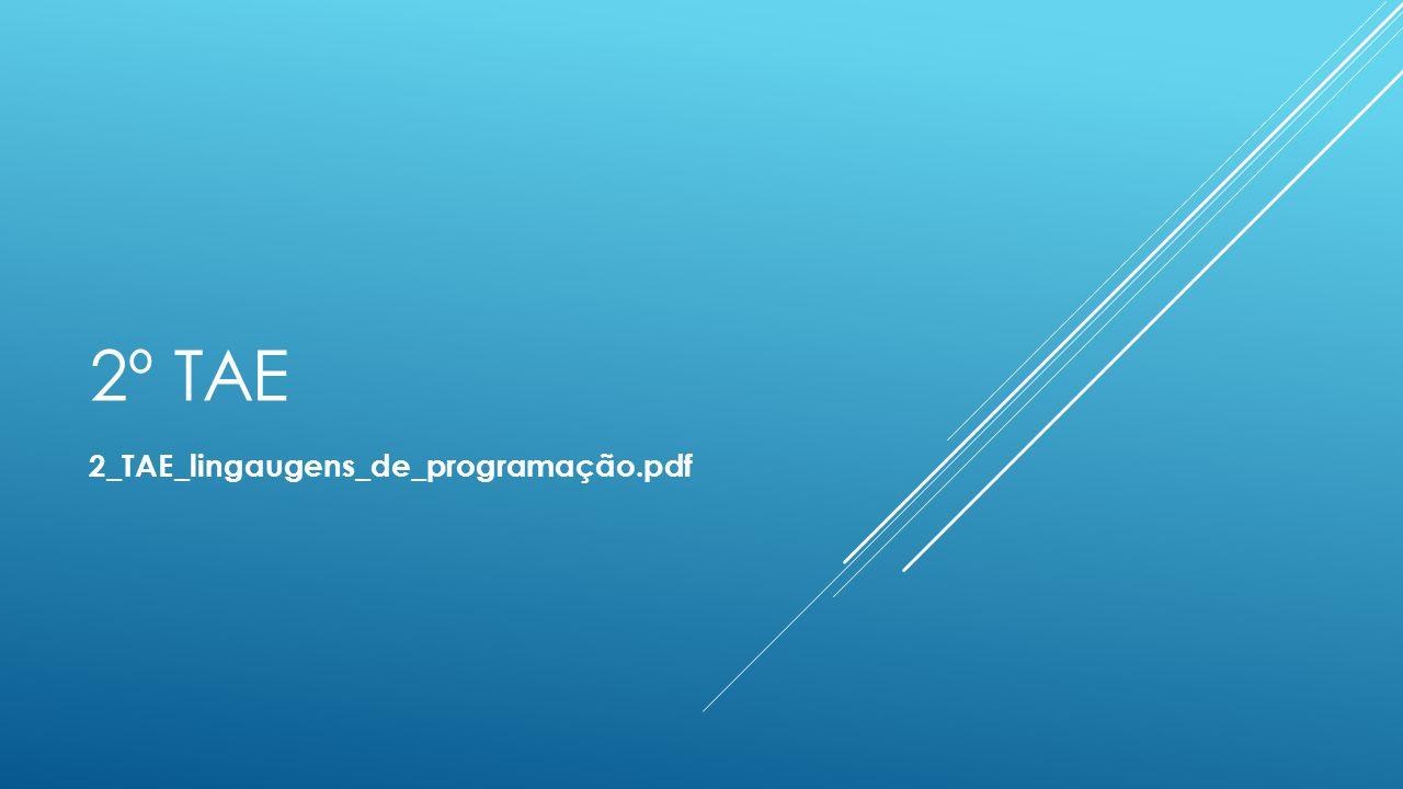 2º TAE 2_TAE_lingaugens_de_programação.pdf